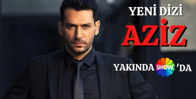 Турецкий сериал Азиз