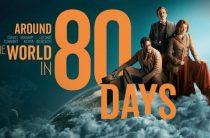 Сериал «80 дней вокруг света» с Тенантом (Доктором Кто) в главной роли